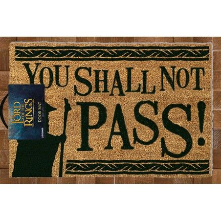 LORD OF THE RING YOU SHALL NOT PASS DOORMAT ZERBINO 40X60CM
