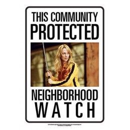 KILL BILL NEIGHBORHOOD WATCH METAL TIN SIGN TARGA METALLO 20X29cm