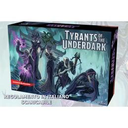 TYRANTS OF THE UNDERDARK...